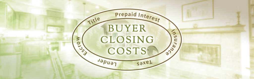 Buyer Closing Costs – Buying a Home in California